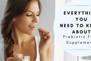 Everything You Need To Know About Prebiotic Fiber Supplements