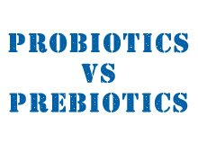 Probiotics vs. Prebiotics: What's the Difference?